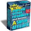 How To Outsell Other Sellers and Become A Super Affiliate