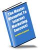Thumbnail The Master Blueprint To Internet Marketing Success MRR
