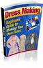 Dress Making: Beginners Guide includes PLR