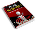 Email Profiteers includes Private Label Rights