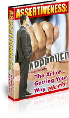Product picture Assertiveness: The Art Of Getting Your Way Nicely with MRR