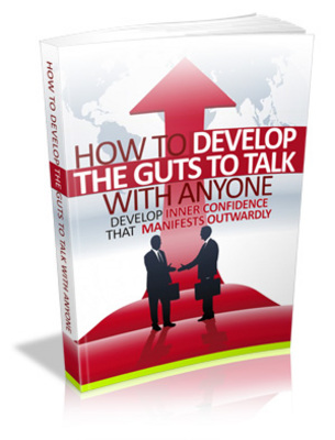 Product picture How To Develop The Guts To Talk To Anyone with MRR